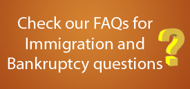 FAQs for Immigration and Bankruptcy